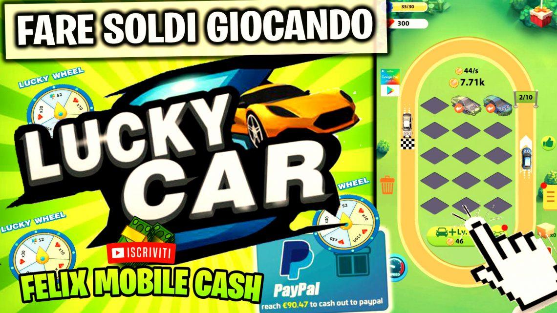GUADAGNARE SOLDI E BUONI REGALO CON LUCKY CAR!
